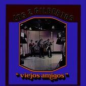 Viejos Amigos by Los Dos Gilbertos