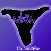 The Second Affair by La Movida