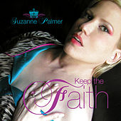 Keep The Faith by Suzanne Palmer