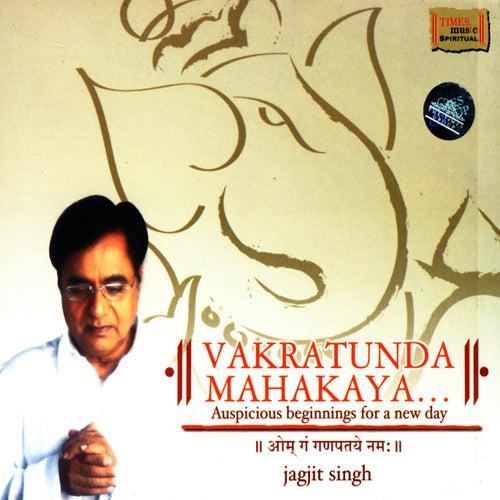 Vakratunda Mahakaya by Jagjit Singh