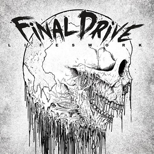 Lifeswork by Final Drive