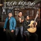Toca Aquela by Gregory & Gabriel