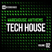 Warehouse Anthems: Tech House Vol. 2 - EP by Various Artists