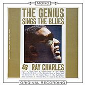 The Genius Sings the Blues (Mono) by Ray Charles