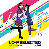 I/O/P Selected Vol.01 by Various Artists