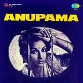 Anupama (Original Motion Picture Soundtrack) by Various Artists