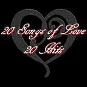 20 Songs of Love (20 Hits) von Various Artists