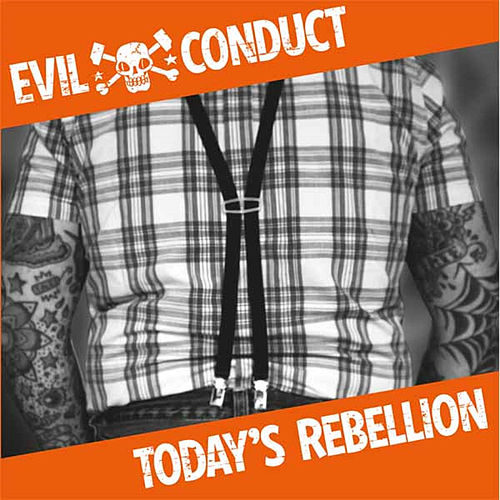 Todays Rebellion by Evil Conduct