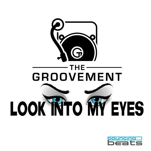 Look Into My Eyes by Groovement