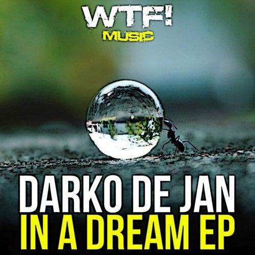 In A Dream - Single by Darko De Jan