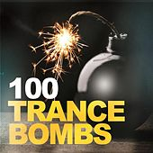 100 Trance Bombs by Various Artists