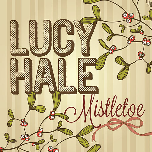 Mistletoe by Lucy Hale