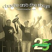 Twenty Five in a Row by Charlie and the Bhoys