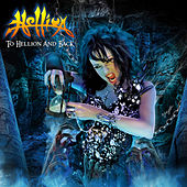 To Hellion And Back (Anthology 1983 - 2014) by Hellion