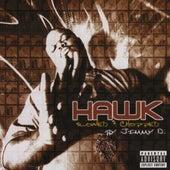 Hawk (Slowed & Chopped) by H.A.W.K.