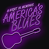 A Night in Memphis - America's Blues by Various Artists
