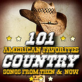 101 American Favorites - Country Songs from Then & Now von Various Artists