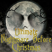 Ultimate Nightmare Before Christmas by Various Artists