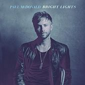 Bright Lights by Paul Mcdonald