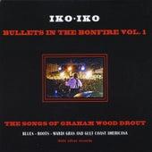 Bullet's in the Bonfire, Vol. 1 by Iko Iko