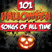 101 Halloween Songs of All Time by Various Artists