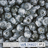 100% Svaigs, Vol. 8 by Various Artists