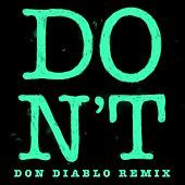 Don't (Don Diablo Remix) by Ed Sheeran