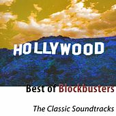 Best of Blockbusters (The Classic Soundtracks) by Hollywood Pictures Orchestra