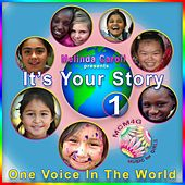 MCM4G, Vol.1: It's Your Story, One Voice in the World by Melinda Caroll