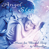 Angel Sleep: Music for Blissful Sleep by Llewellyn