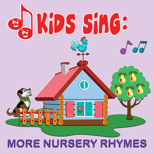 Kids Sing - More Nursery Rhymes by Tinsel Town Kids