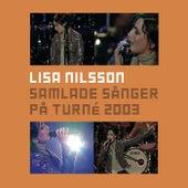 Samlade sånger på turné 2003 (Live) by Lisa Nilsson
