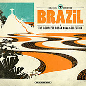 Brazil - The Complete Bossa Nova Collection by Various Artists