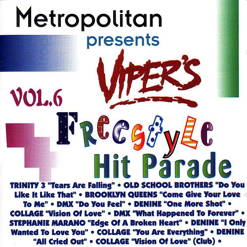 Viper's Freestyle Hit Parade, Vol. 6 by Various Artists
