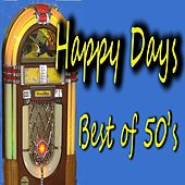 Happy Days: Best of 50's by Various Artists