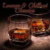 Lounge & Chillout Classics by Various Artists