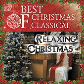 Best Of Christmas Classical: Relaxing Christmas by Various Artists