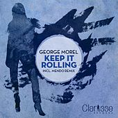 Keep It Rolling EP by George Morel