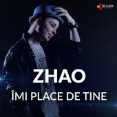 Imi place de tine by Zhao