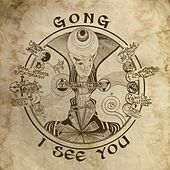 I See You von Gong