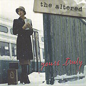 Yours Truly by The Altered