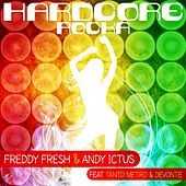 Hardcore Rocka by Freddy Fresh