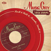 Music City Vocal Groups: Rock'n'Roll It, Mambo, Stroll It by Various Artists