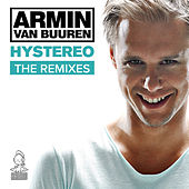 Hystereo (The Remixes) by Armin Van Buuren