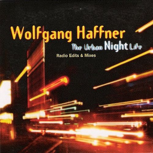 The Urban Night Life by Wolfgang Haffner