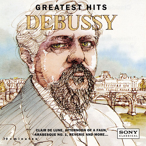 Greatest Hits: Debussy by Various Artists