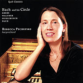 Bach and His Circle by Rebecca Pechefsky