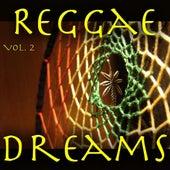 Reggae Dreams, Vol. 2 by Various Artists