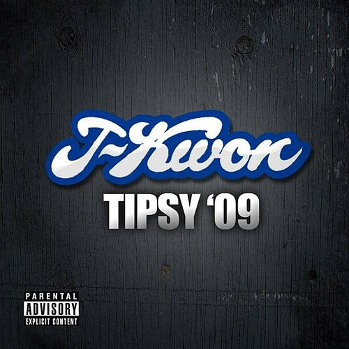Tipsy 09 by J-Kwon
