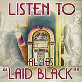 Laid Black by The Allies